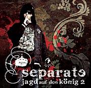 """Separate mit Mixtape """"Die Jagd auf den König 2"""" [+FREETRACK DOWNLOAD]"""