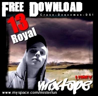 Luney – 13 Royal [Freemixtape]