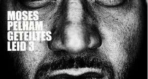 "Moses Pelham – ""Geteiltes Leid 3"" (Trackliste & Vorbestellung)"