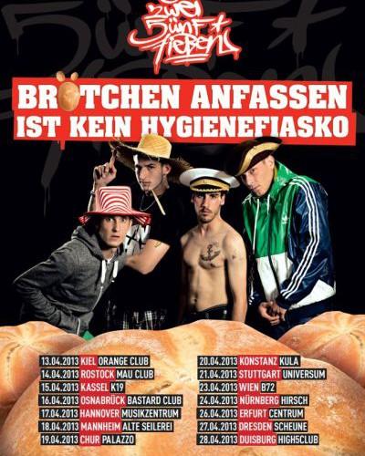 """257ers: """"Brötchen anfassen ist kein Hygienefiasko Tour 2013"""" Tour-Daten"""