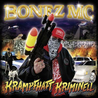 """Bonez MC letzte Ansage – """"Krampfhaft Kriminell"""" kaufen! (Video)"""