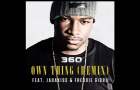 "360 feat. Freddie Gibbs & Jadakiss – ""Own Thing Remix"" (Audio)"