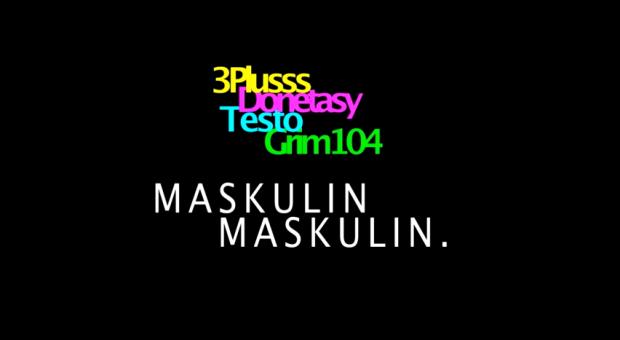 3Plusss feat. Donetasy & Zugezogen Maskulin - 'Maskulin Maskulin' (Video)