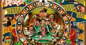 """Beastie Boys – """"Wow! Wow! Wow!""""- Remix-Tape Volume 2 (News)"""