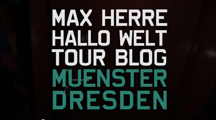 """Max Herre bei der """"Hallo Welt""""- Tour in Dresden & Münster (Video)"""