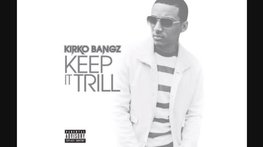 """Kirko Bangz – """"Keep It Trill"""" (Audio)"""