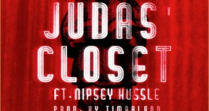 "The Game feat. Nipsey Hussle – ""Judas' Closet"" (Audio)"