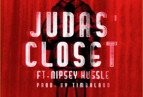 The Game feat. Nipsey Hussle - 'Judas' Closet' (Audio)