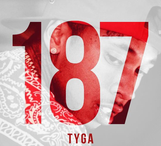 "Tyga – ""187""- Mixtape (Audio + Free-Download)"