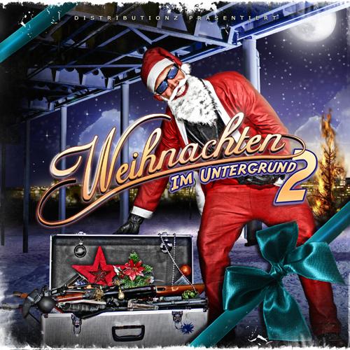 """Distributionz – """"Weihnachten im Untergrund 2""""- Cover, Release-Datum & Trackliste (News)"""