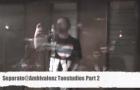Separate – @Ambivalenz Tonstudios Part 2 (Video)