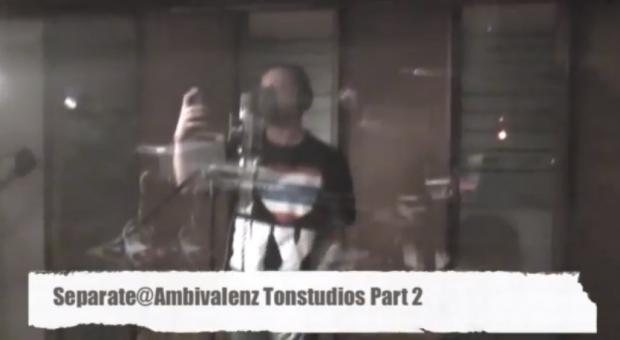 Separate - @Ambivalenz Tonstudios Part 2 (Video)