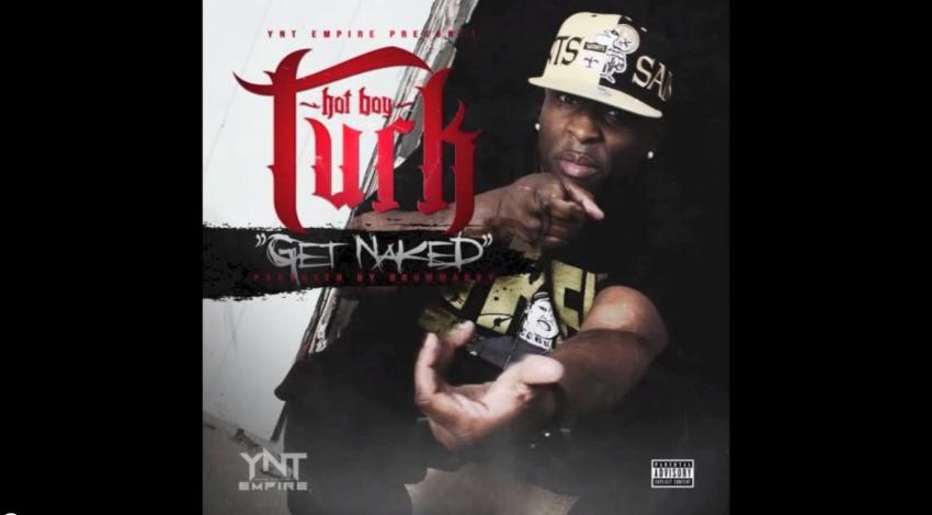 "Turk – ""Get Naked"" (Audio)"