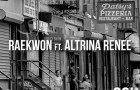 "Raekwon feat. Altrina Renee – ""86"" (Audio)"