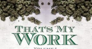 "Snoop Dogg & Tha Dogg Pound – ""That's My Work Vol. 1""-Mixtape (News, Audio & Free-Download)"