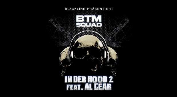 BTM Squad feat. Al Gear - 'In der Hood 2' (Video)