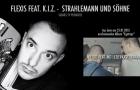"Flexis feat. K.I.Z. – ""Strahlemann und Söhne""- 16bars.tv Audio-Premiere (Audio)"