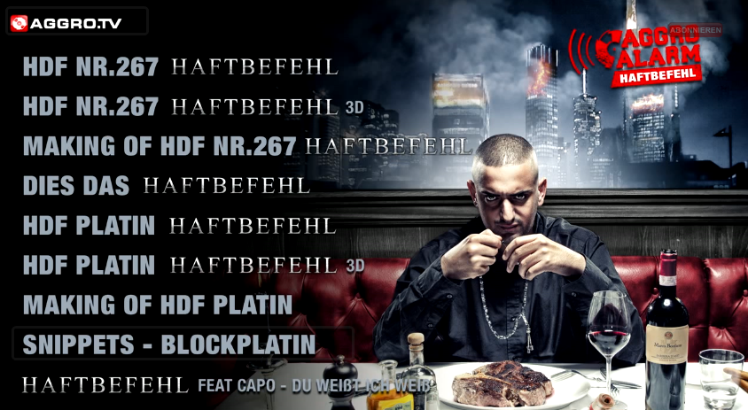Haftbefehl – Aggro Alarm Shout Out (Video)