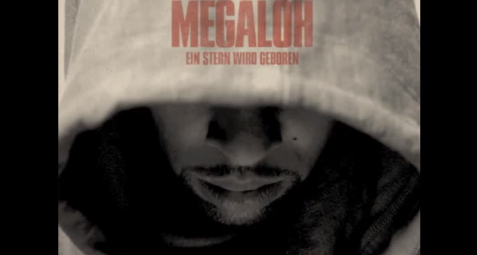 """Megaloh – """"Ein Stern Wird Geboren"""""""