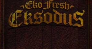 "Eko Fresh – ""Eksodus"" | Album – Cover & Video-Trailer 30.08.2013"