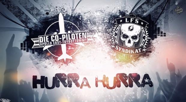La Familia Sound & Die Co-Piloten feat. Atte 187 - 'Hurra Hurra' | La Familia Sound 2013