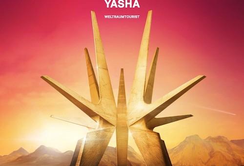 Yasha - 'Weltraumtourist'- Album | 26.07.2013- Cover, Trackliste + Videoauskopplung